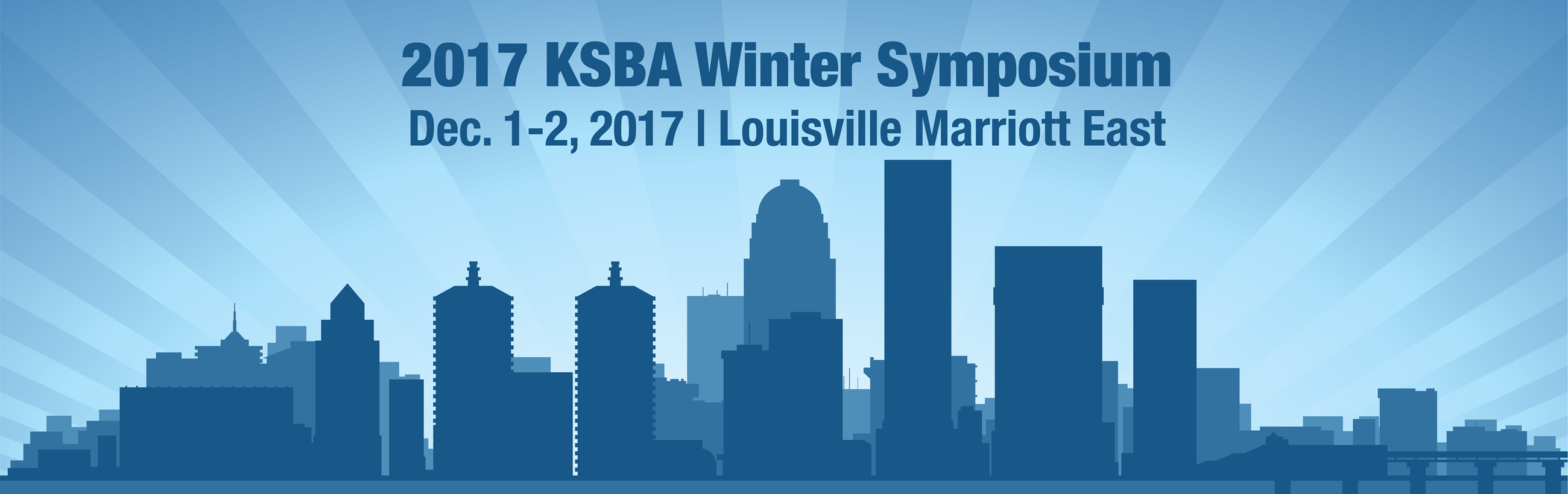 The 2017 KSBA Winter Symposium will be held Dec. 1-2 at the Louisville Marriott East