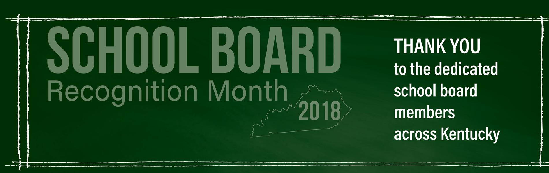 January 2018 is School Board Recognition Month