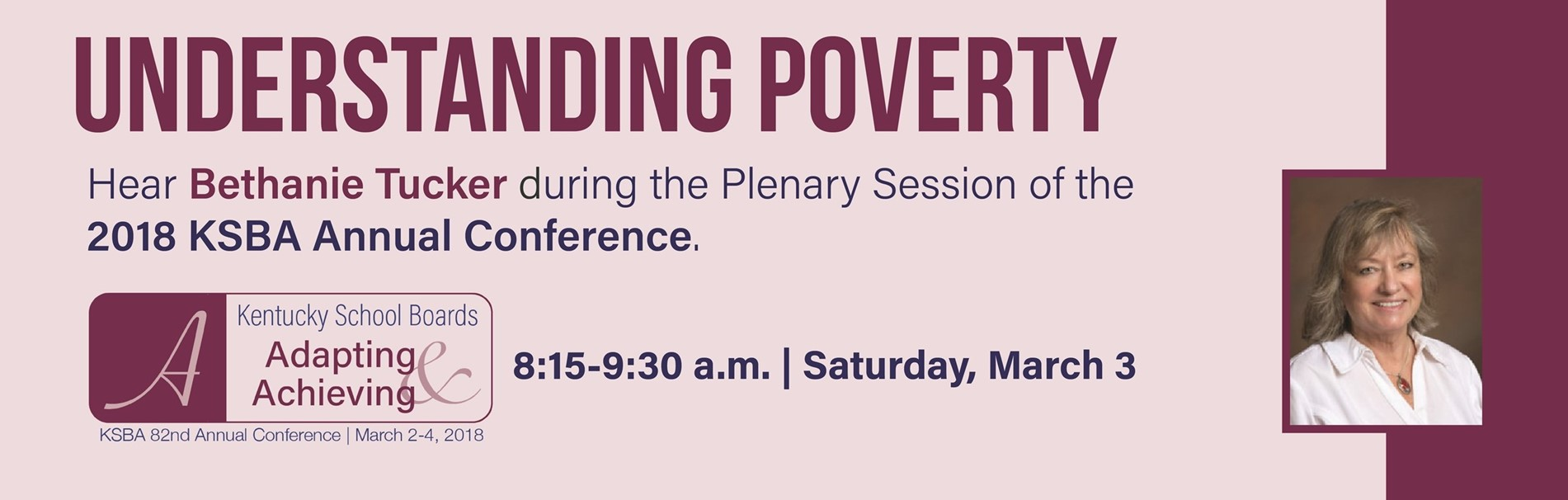 Bethanie Tucker will discuss Understanding Poverty at the KSBA Annual Conference.