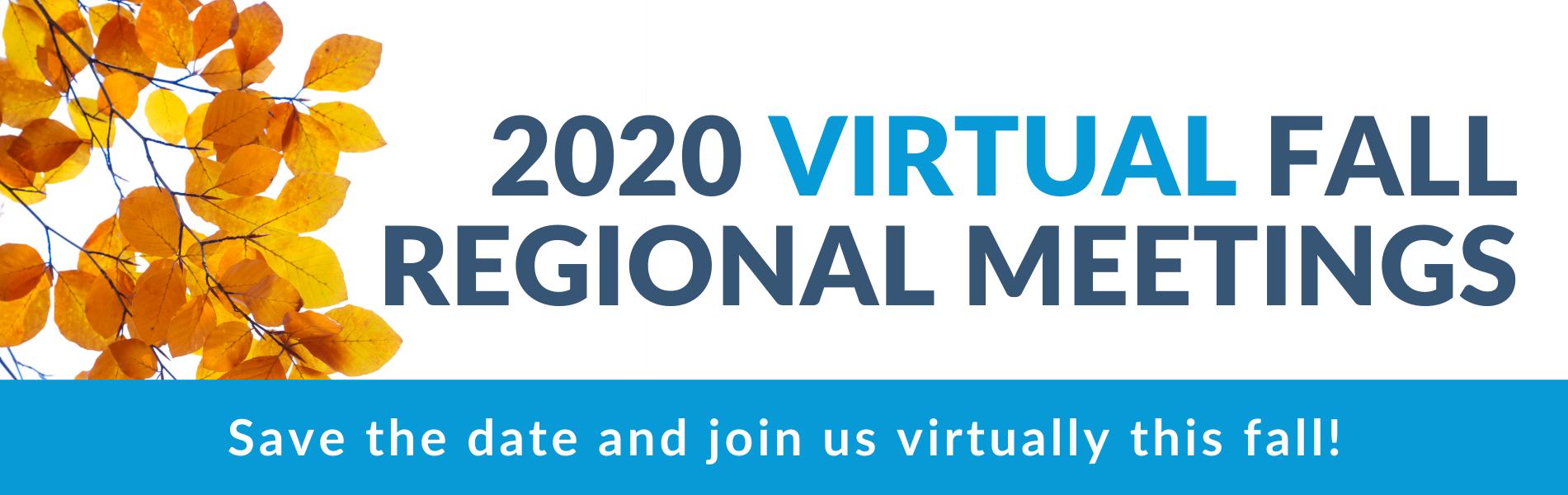 2020 fall virtual regional meetings