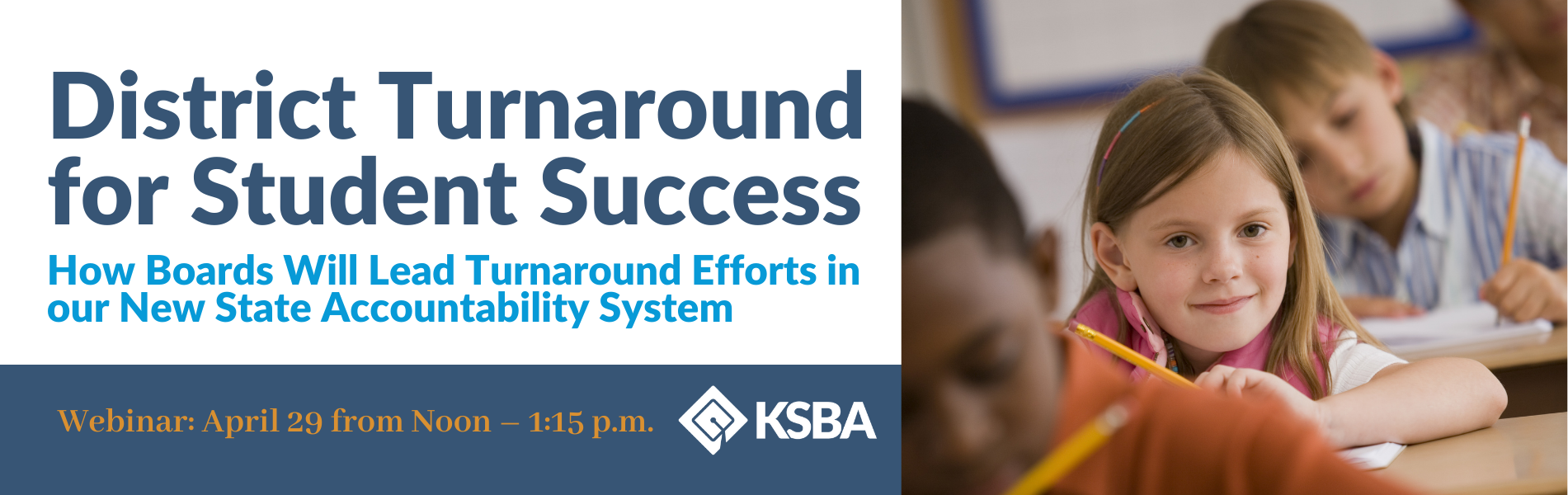 District Turnaround for Student Success: How Boards Will Lead Turnaround Efforts in our New State Accountability System
