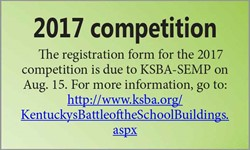 2017 competition information at http://www.ksba.org/KentuckysBattleoftheSchoolBuildings.aspx